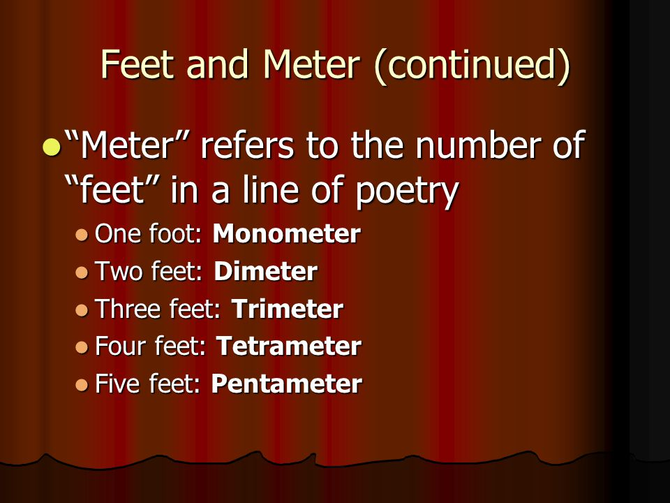 Feet and Meter (continued)