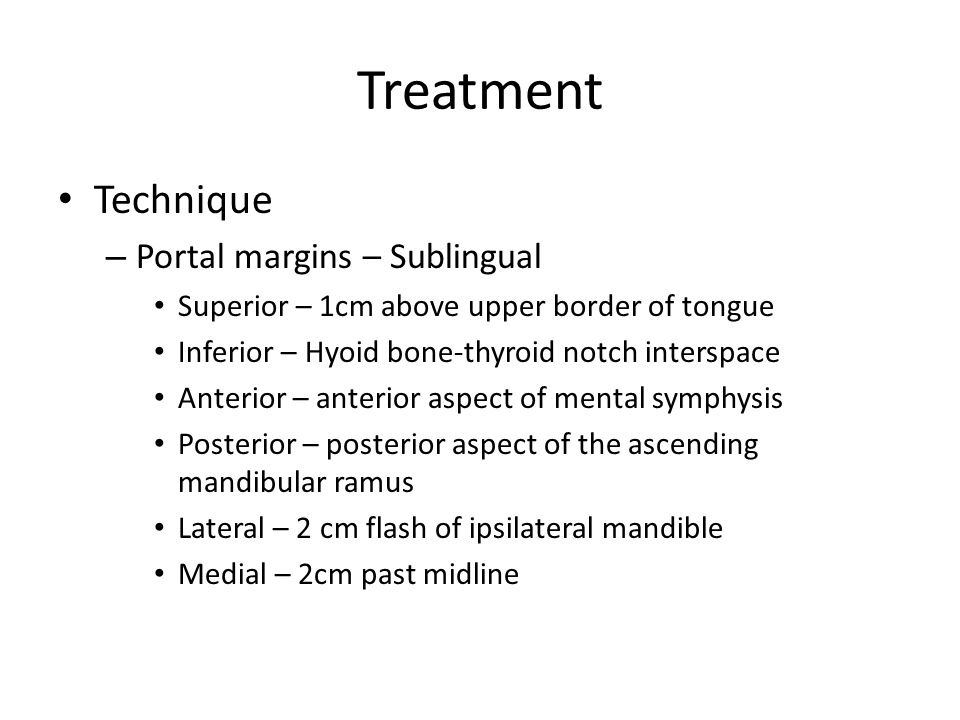 Treatment Technique Portal margins – Sublingual