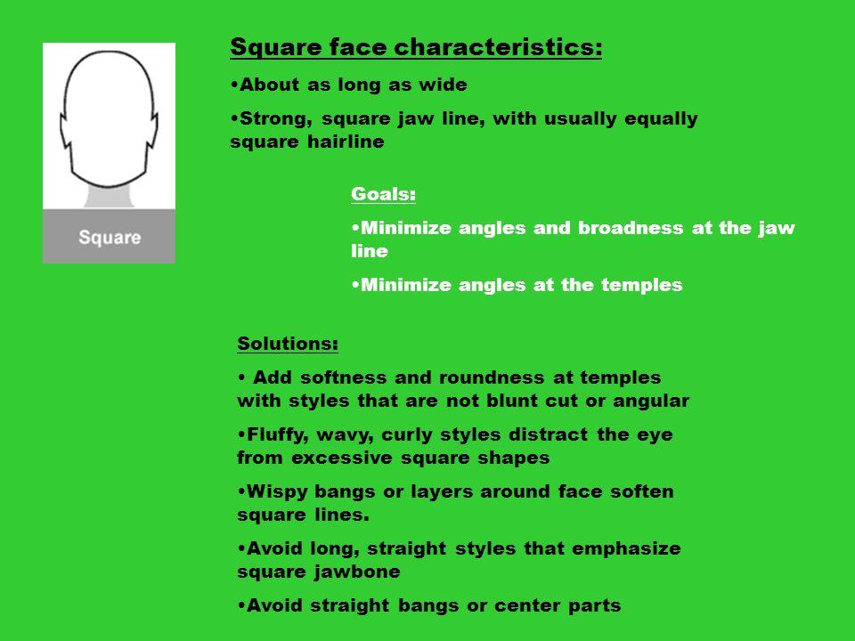 Square face characteristics: