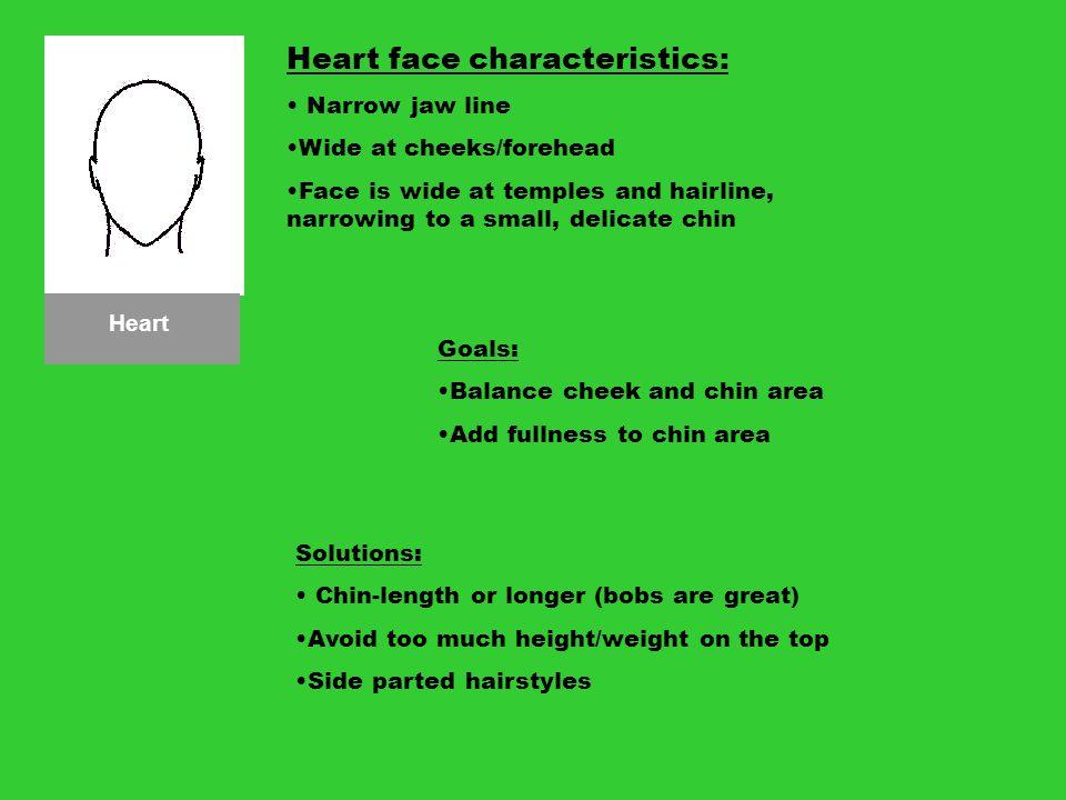 Heart face characteristics:
