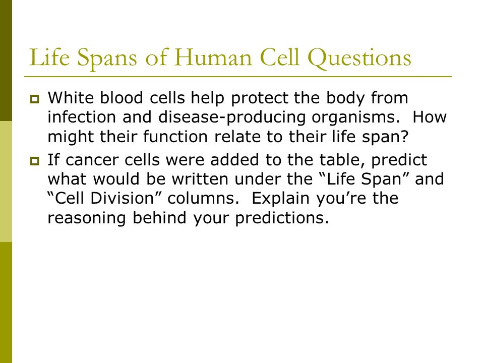 Life Spans of Human Cell Questions