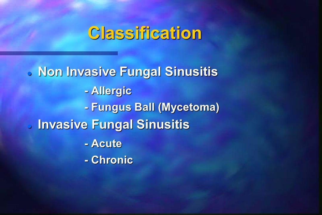 Classification Non Invasive Fungal Sinusitis - Allergic
