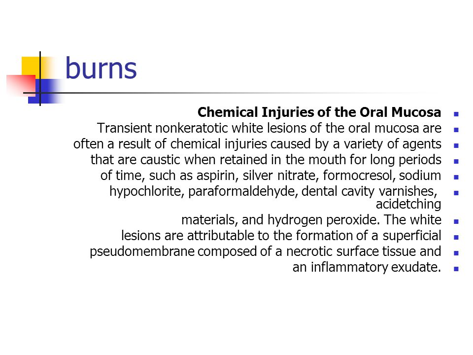 burns Chemical Injuries of the Oral Mucosa