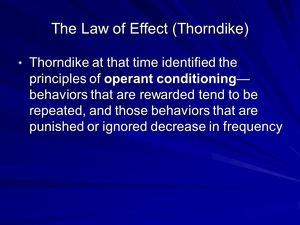 The Law of Effect (Thorndike)