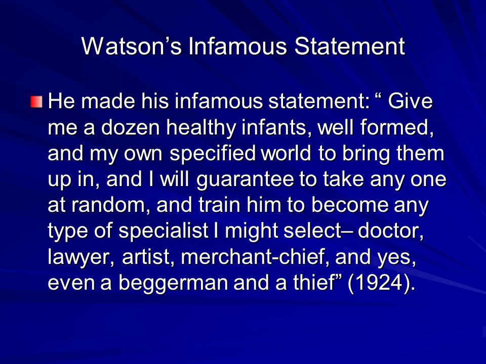 Watson's Infamous Statement