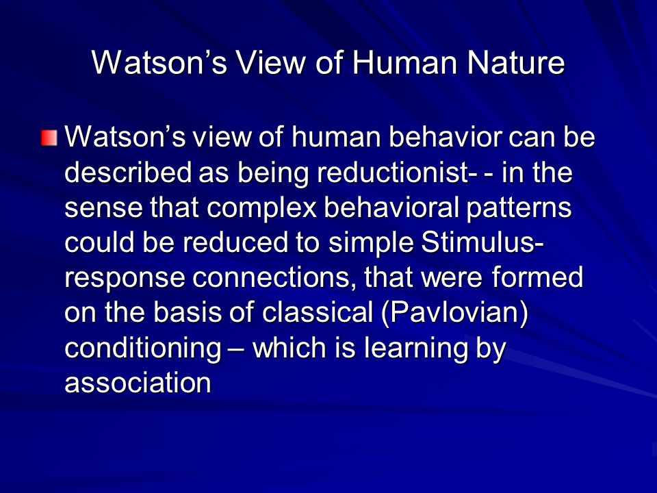 Watson's View of Human Nature