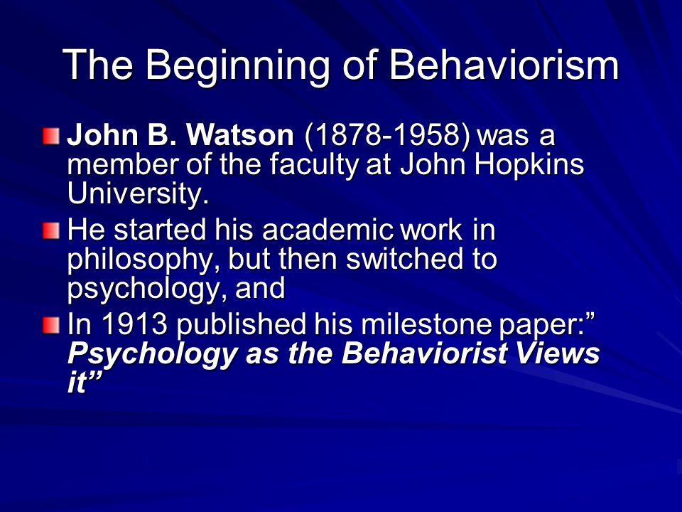 The Beginning of Behaviorism
