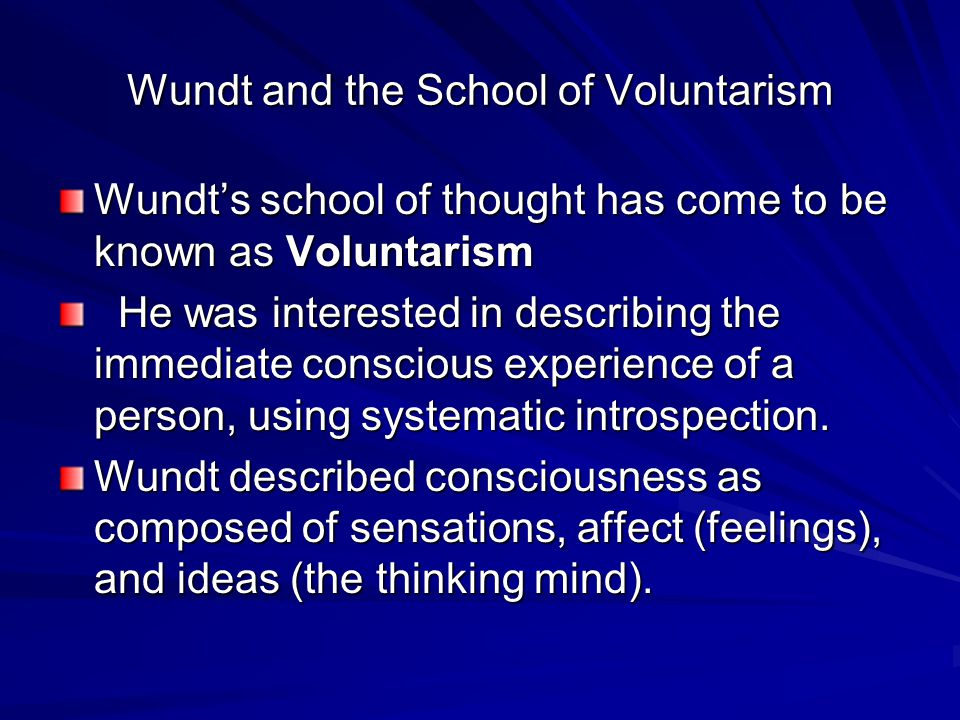 Wundt and the School of Voluntarism