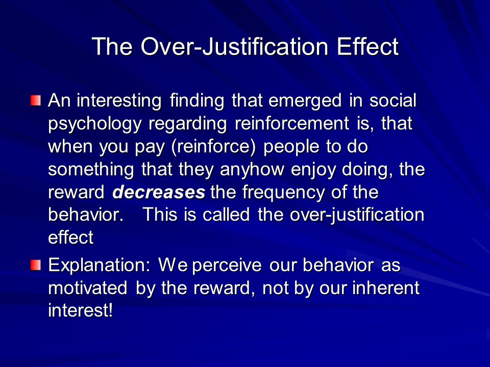 The Over-Justification Effect