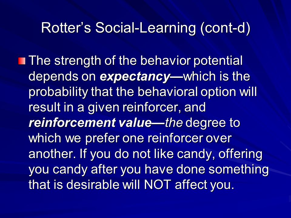 Rotter's Social-Learning (cont-d)