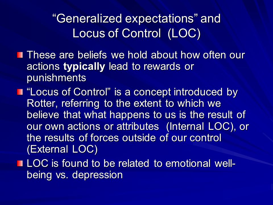 Generalized expectations and Locus of Control (LOC)