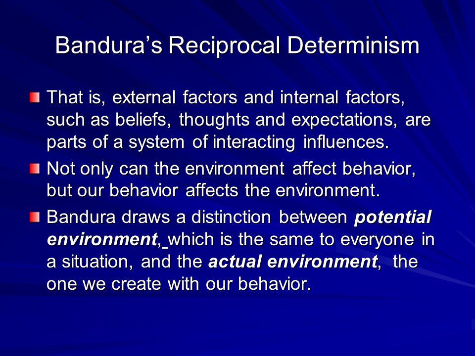 Bandura's Reciprocal Determinism