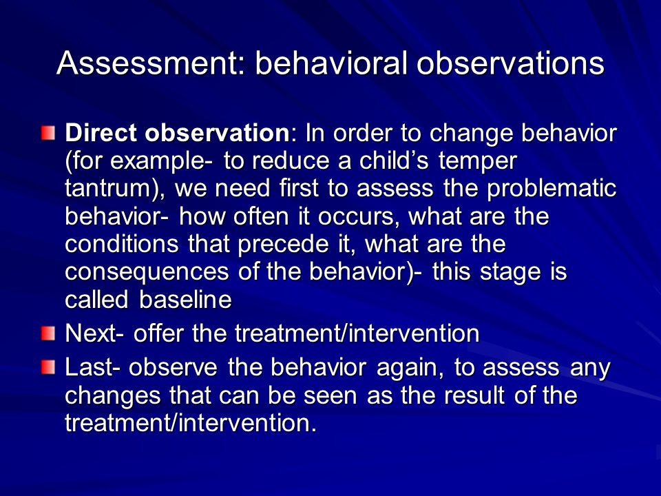 Assessment: behavioral observations