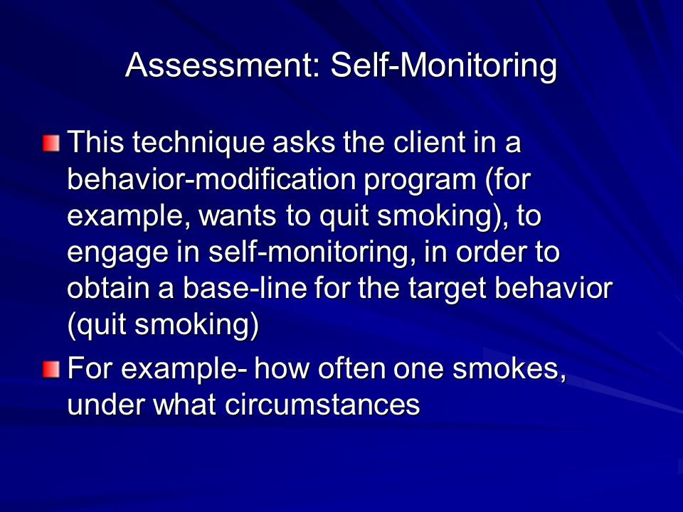 Assessment: Self-Monitoring