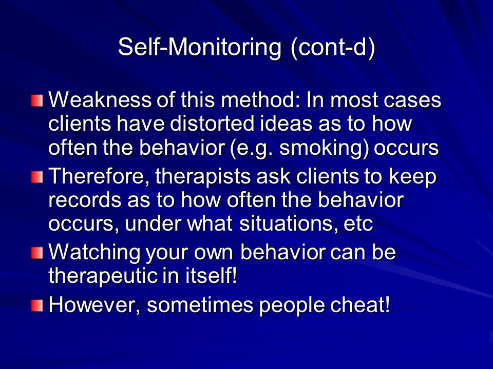 Self-Monitoring (cont-d)