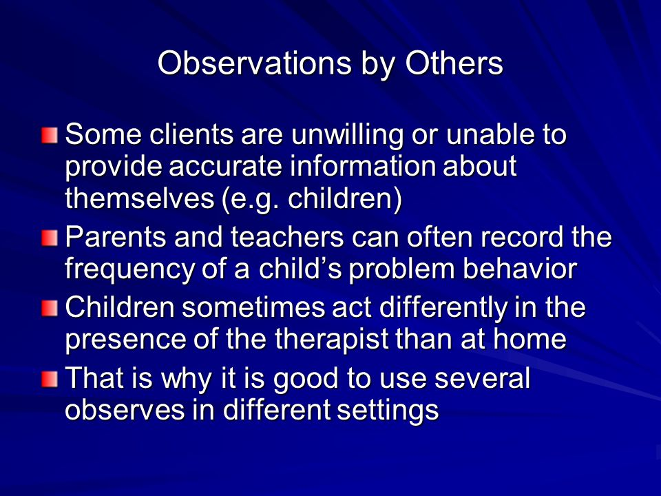 Observations by Others