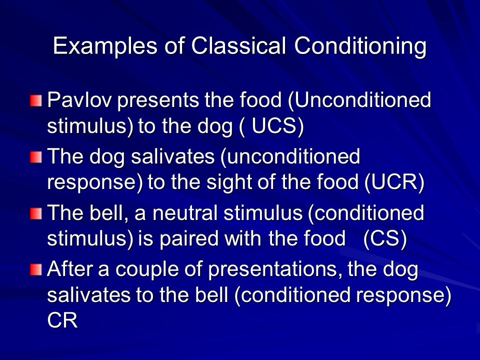 Examples of Classical Conditioning