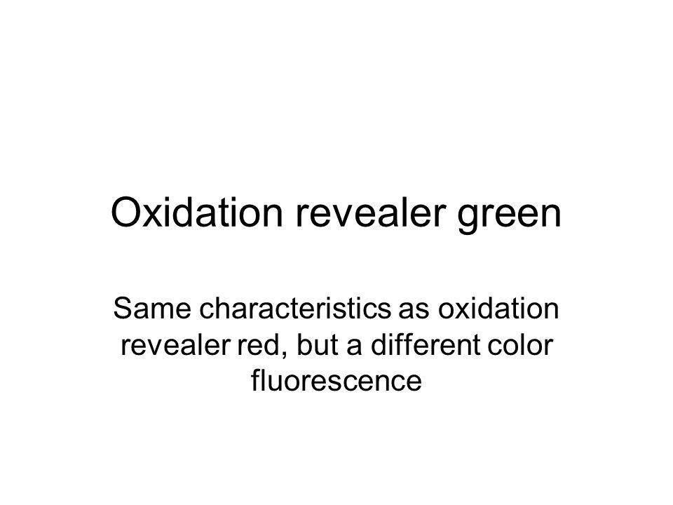 Oxidation revealer green