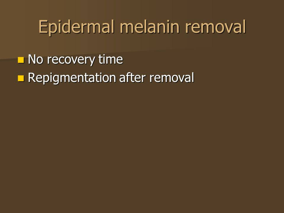 Epidermal melanin removal