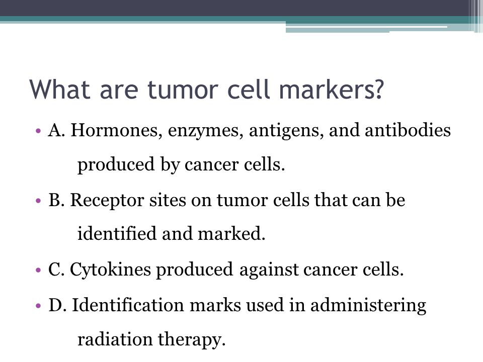 What are tumor cell markers