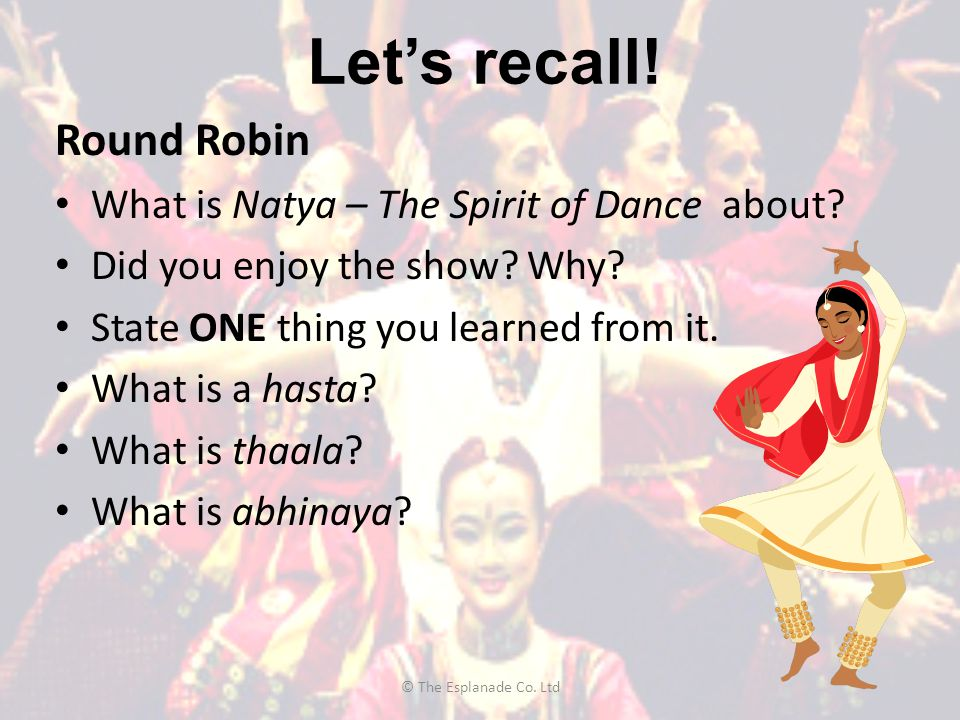 Let's recall! Round Robin What is Natya – The Spirit of Dance about