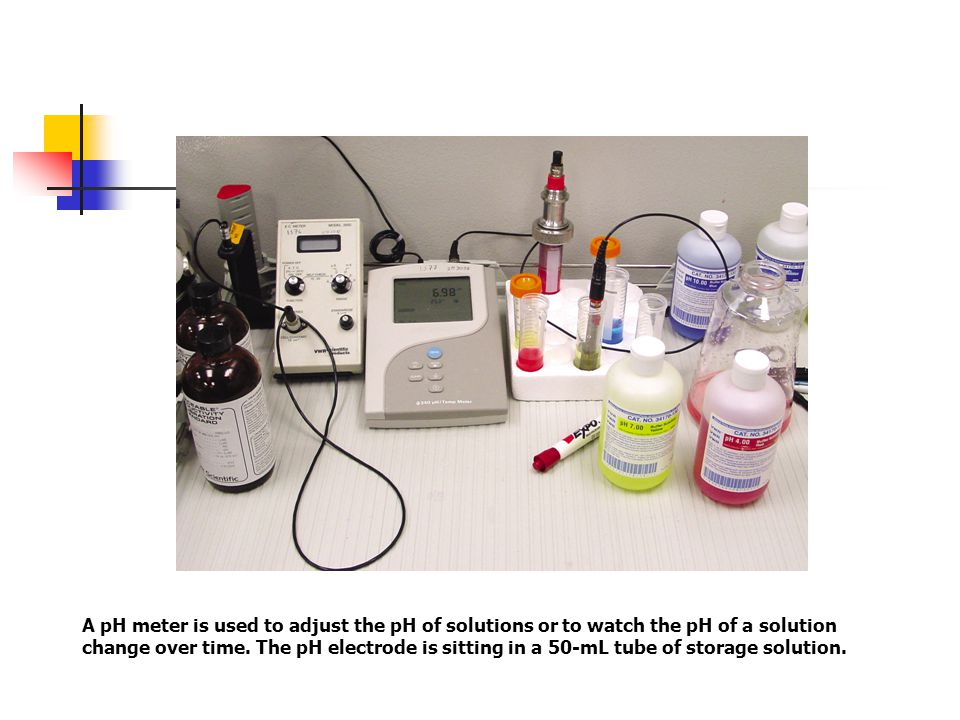 A pH meter is used to adjust the pH of solutions or to watch the pH of a solution change over time.