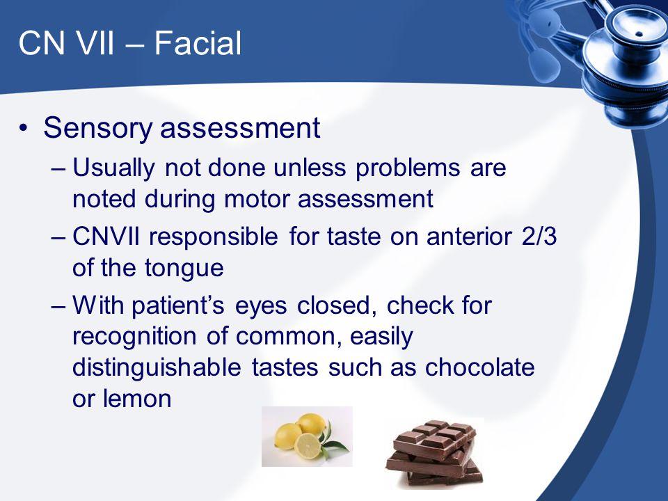 CN VII – Facial Sensory assessment