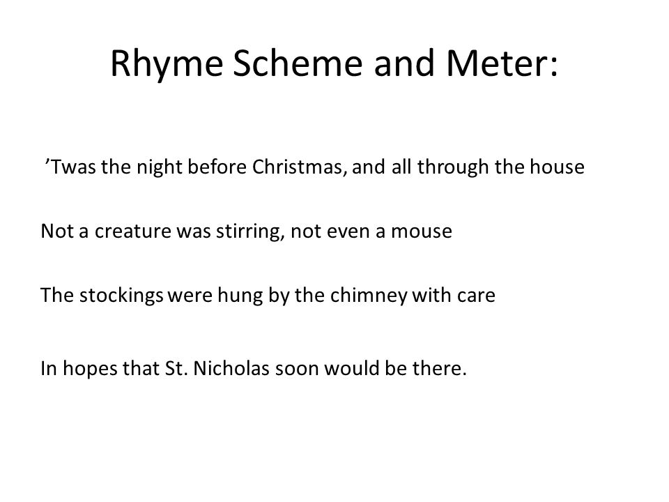 Rhyme Scheme and Meter: