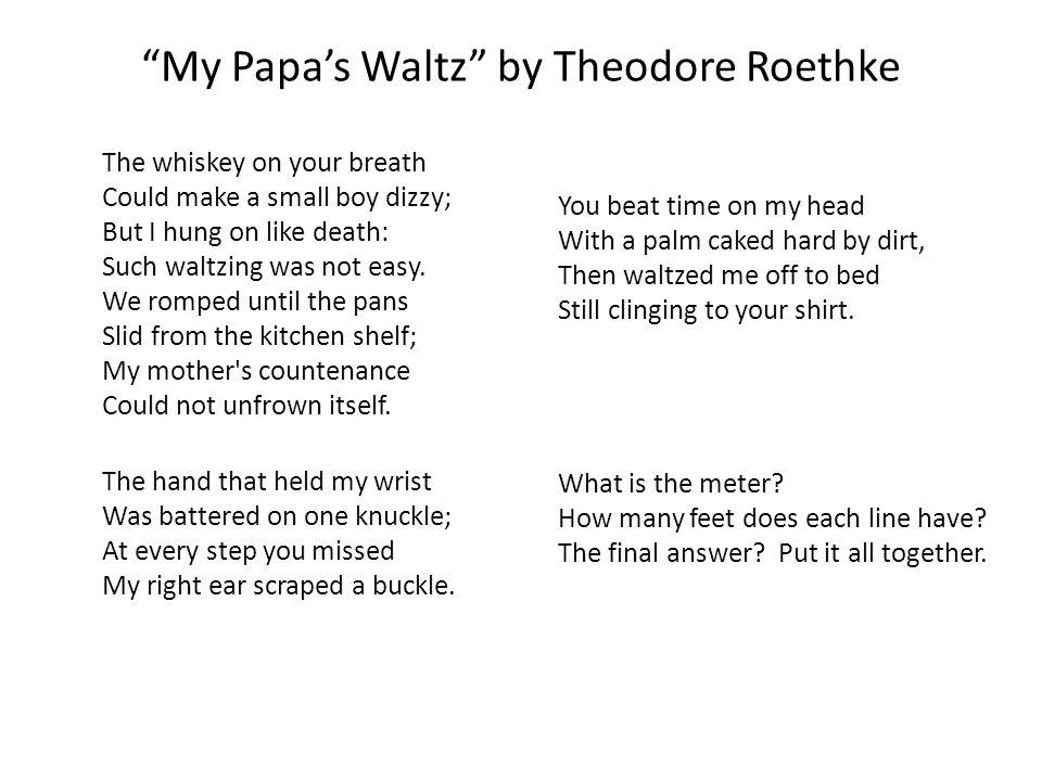My Papa's Waltz by Theodore Roethke