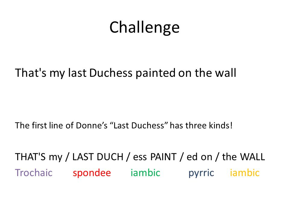 Challenge That s my last Duchess painted on the wall