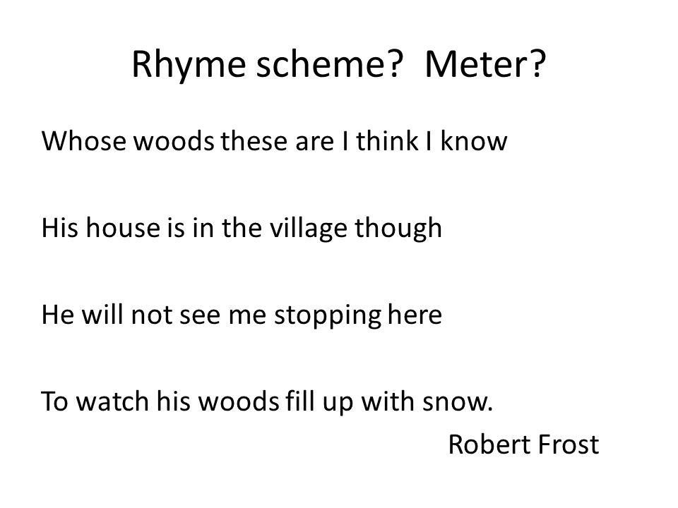 Rhyme scheme Meter