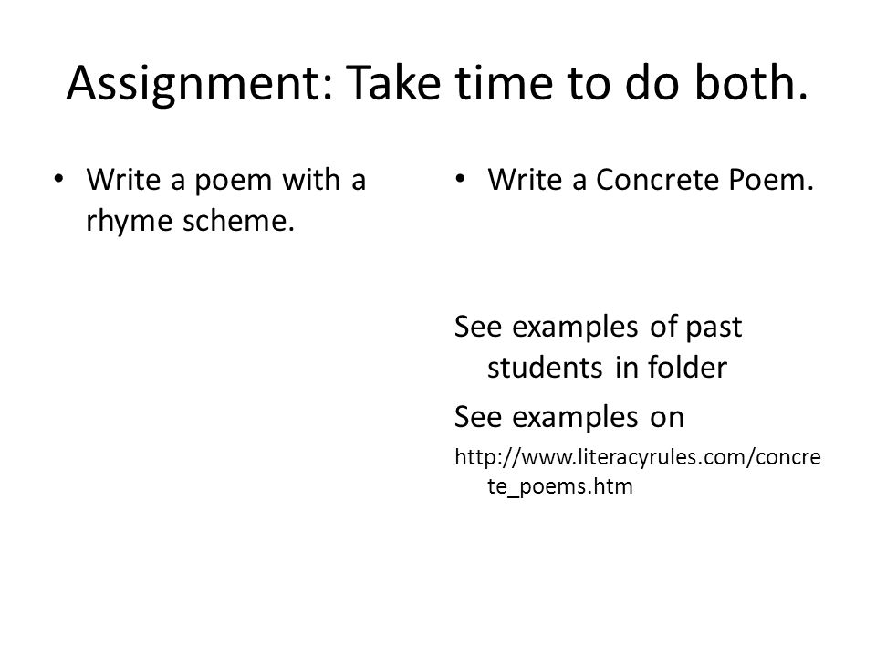 Assignment: Take time to do both.