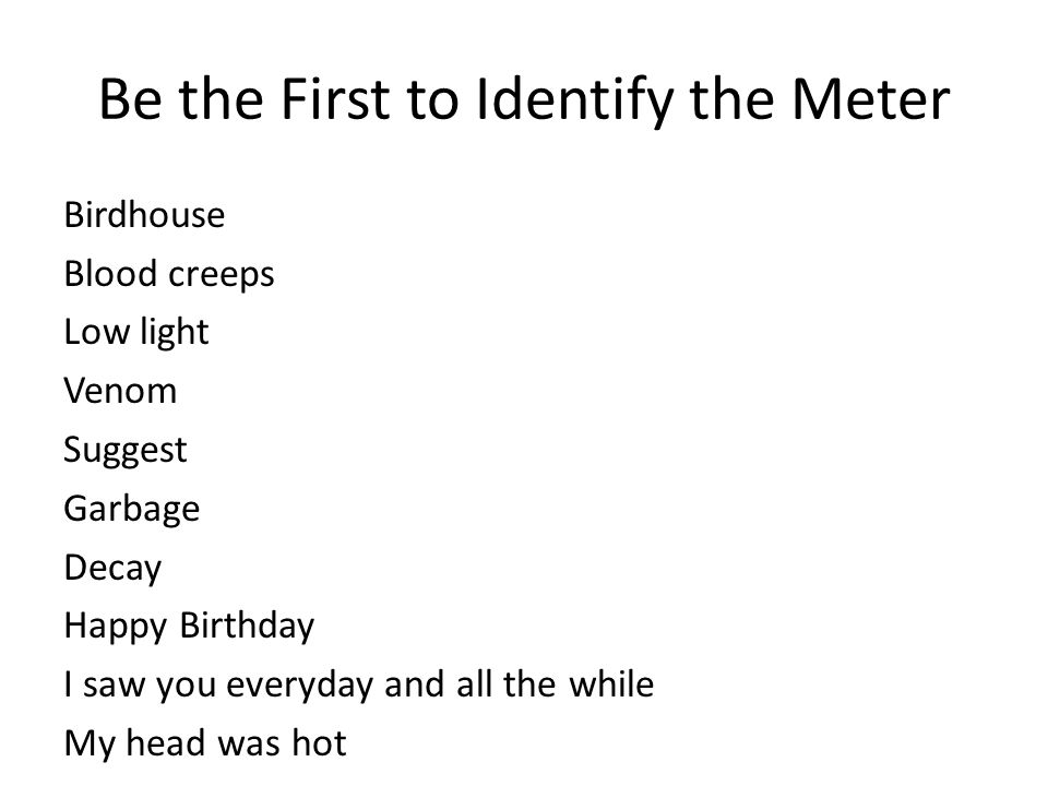Be the First to Identify the Meter