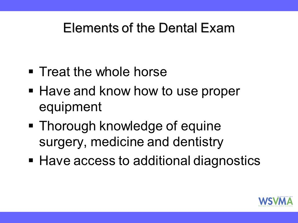Elements of the Dental Exam