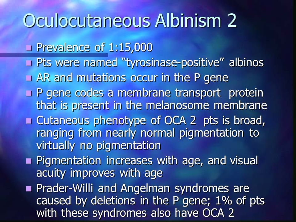 Oculocutaneous Albinism 2