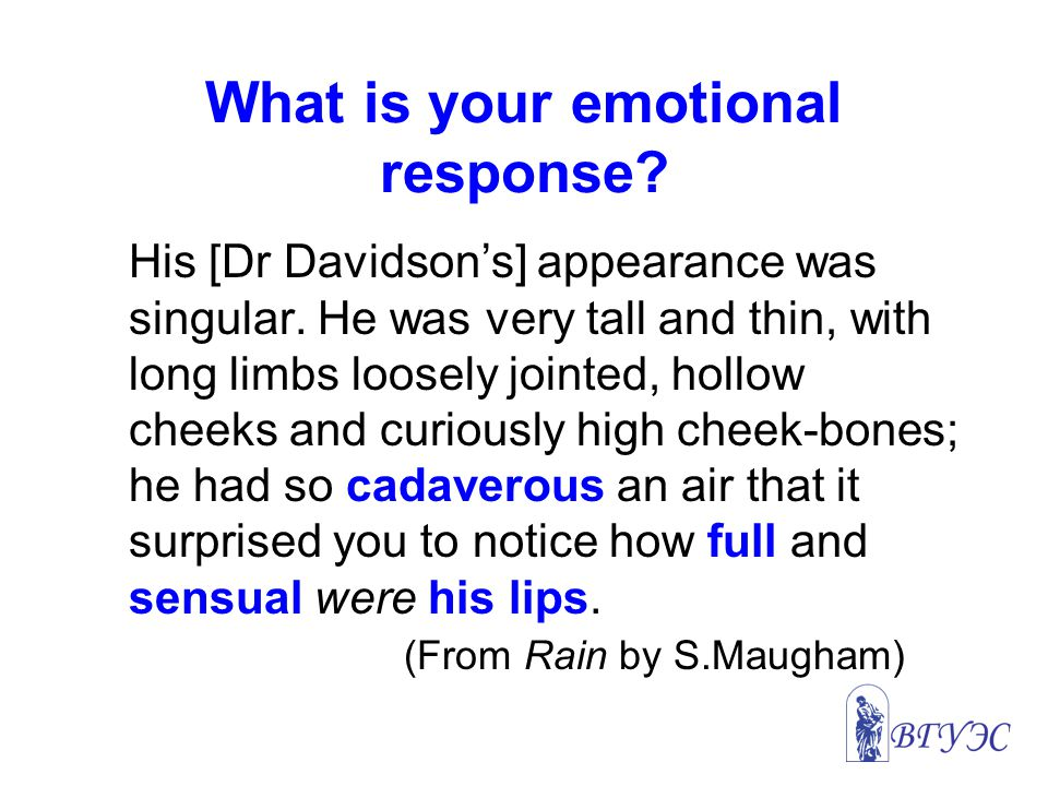 What is your emotional response