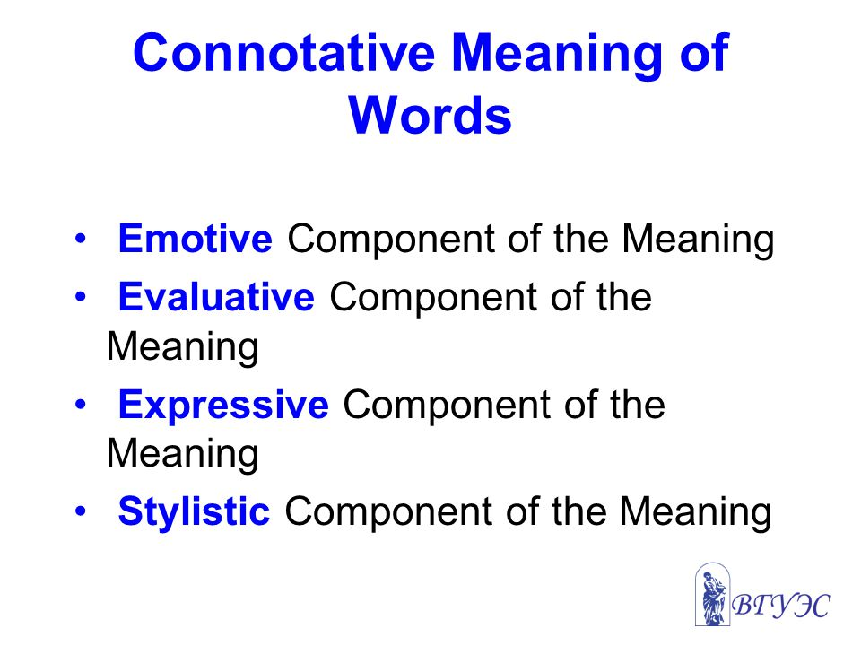 Connotative Meaning of Words