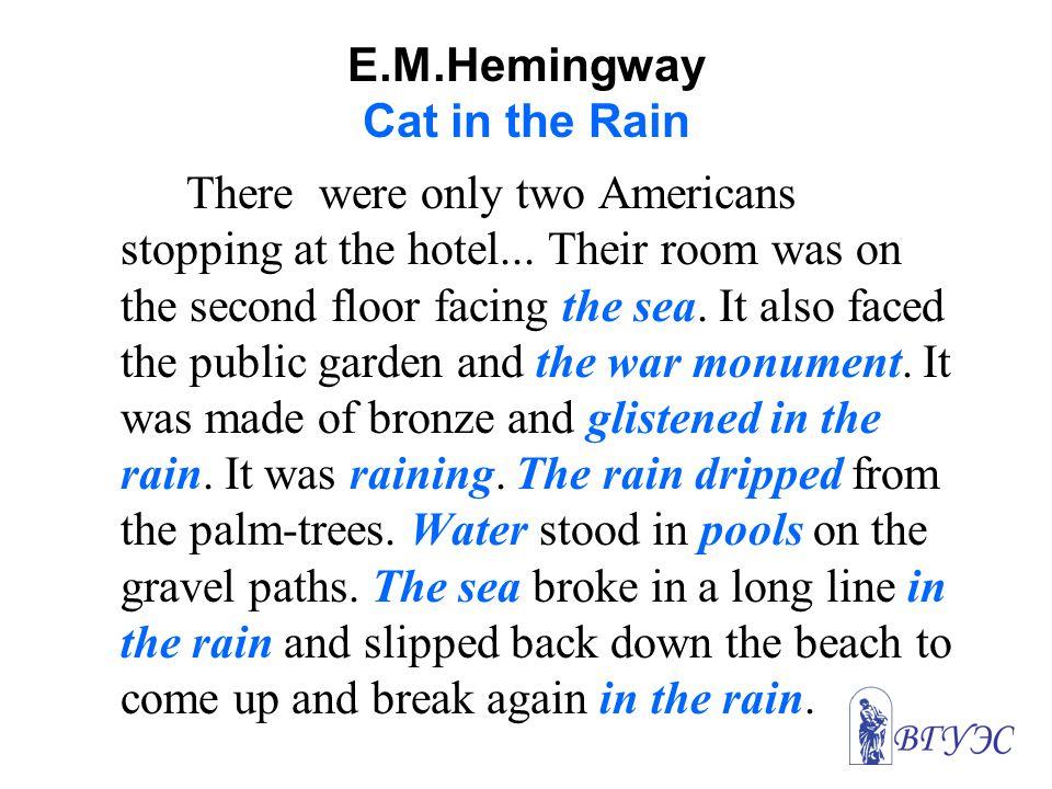 E.M.Hemingway Cat in the Rain