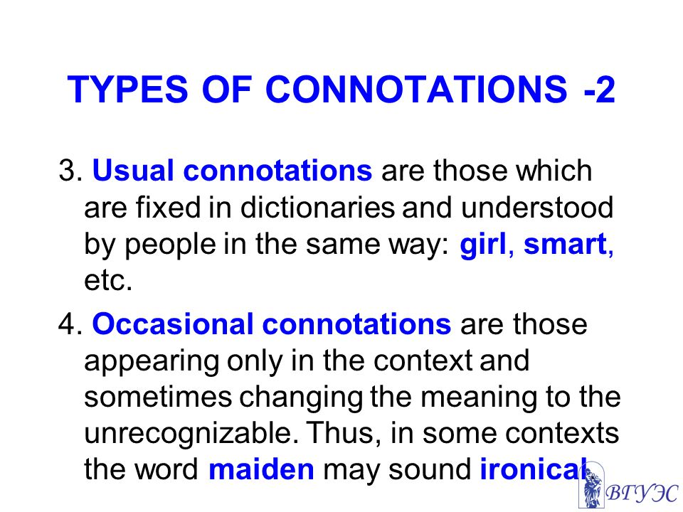 TYPES OF CONNOTATIONS -2