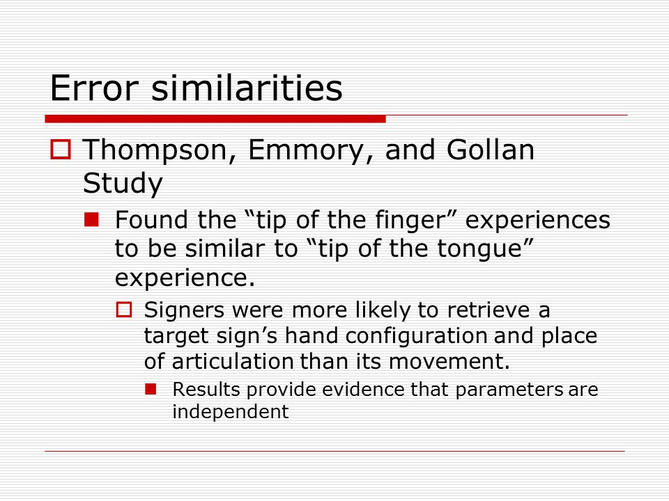 Error similarities Thompson, Emmory, and Gollan Study