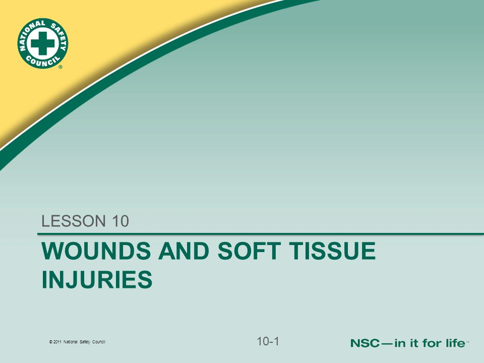 WOUNDS AND SOFT TISSUE INJURIES