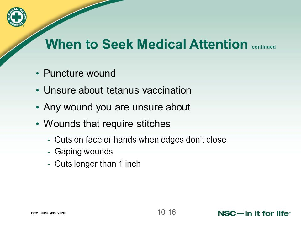 When to Seek Medical Attention continued