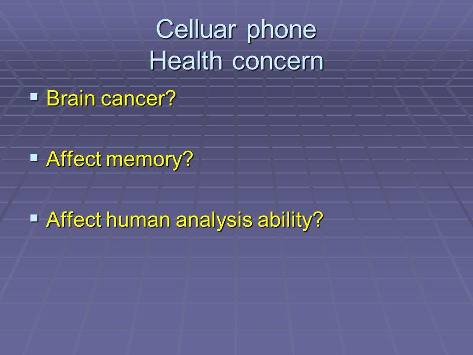 Celluar phone Health concern