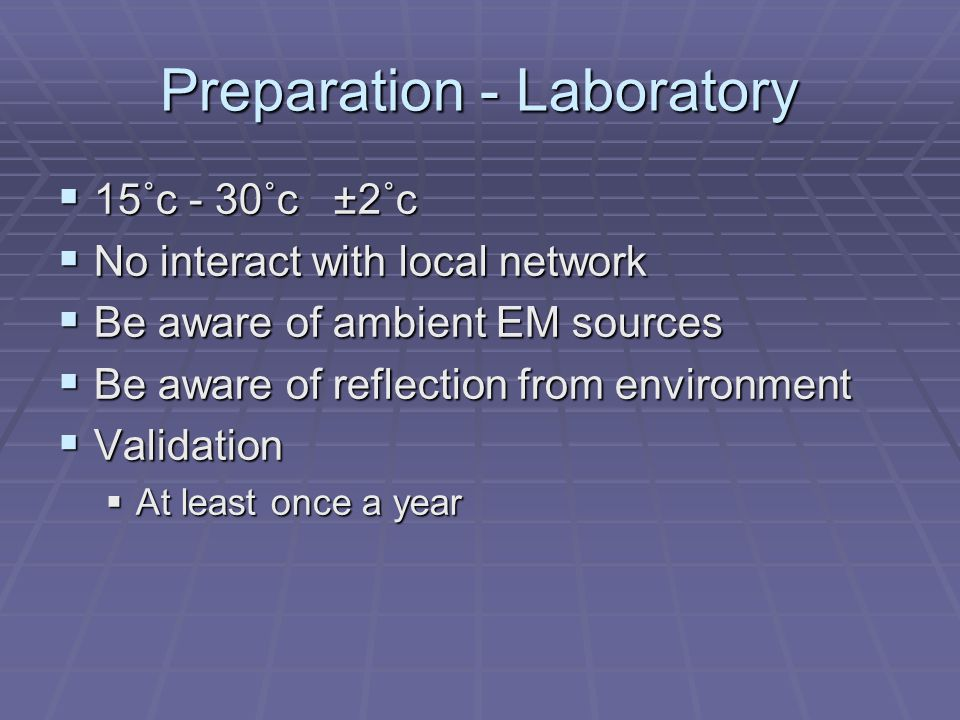 Preparation - Laboratory
