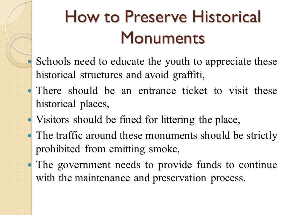 How to Preserve Historical Monuments