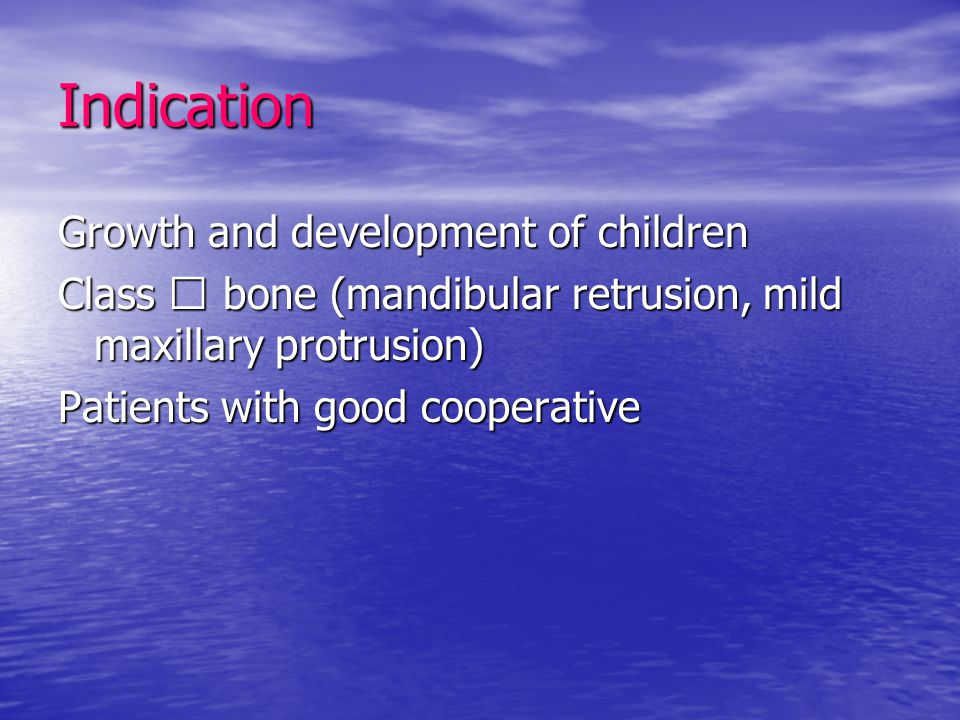 Indication Growth and development of children