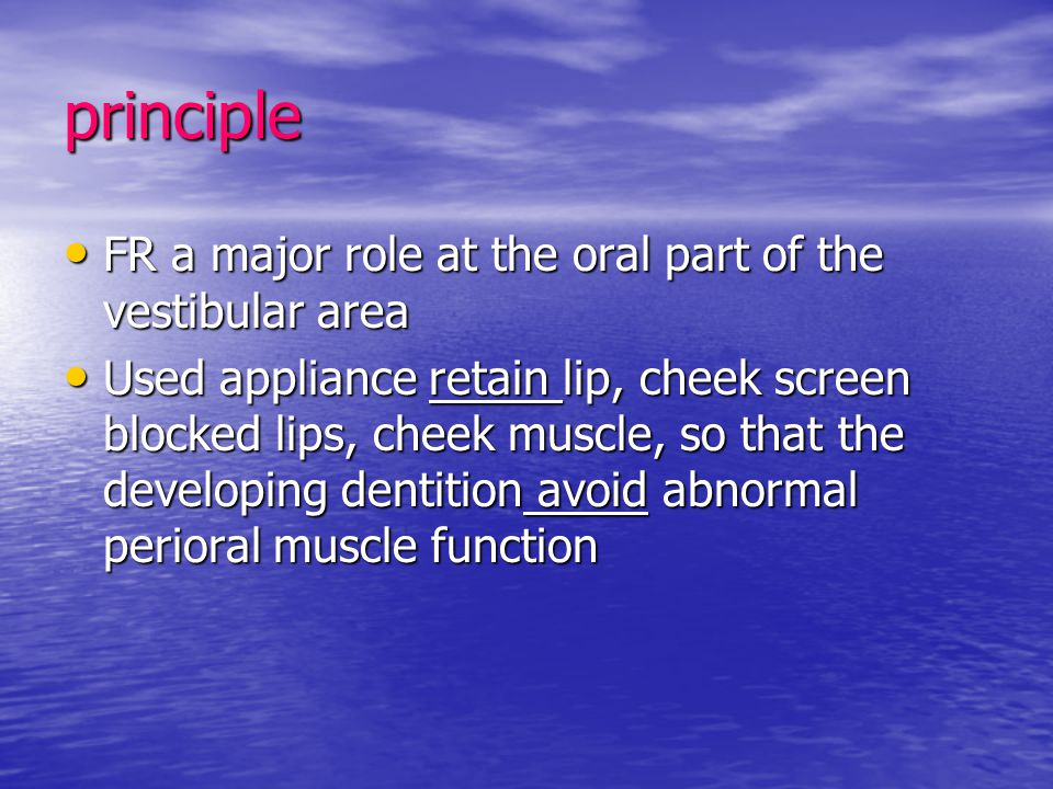 principle FR a major role at the oral part of the vestibular area