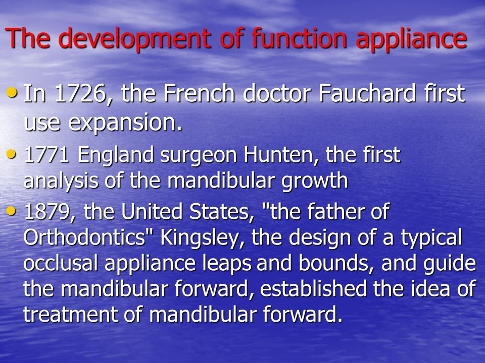 The development of function appliance