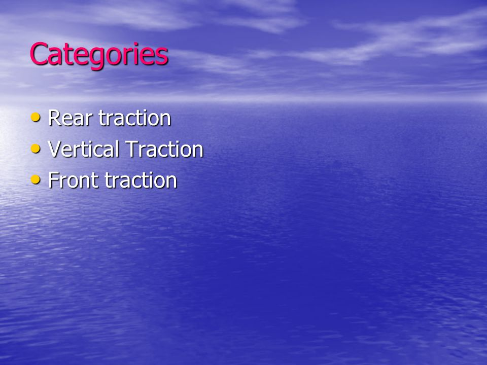 Categories Rear traction Vertical Traction Front traction