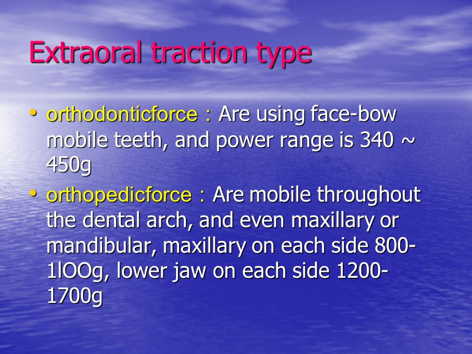Extraoral traction type